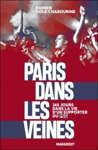 Paris dans les veines Damien Dole-Chabourine