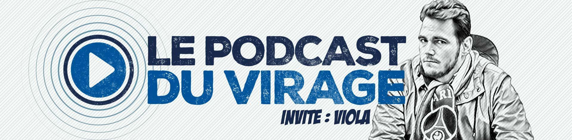 Podcast Virage Viola PSG Lutece Falco