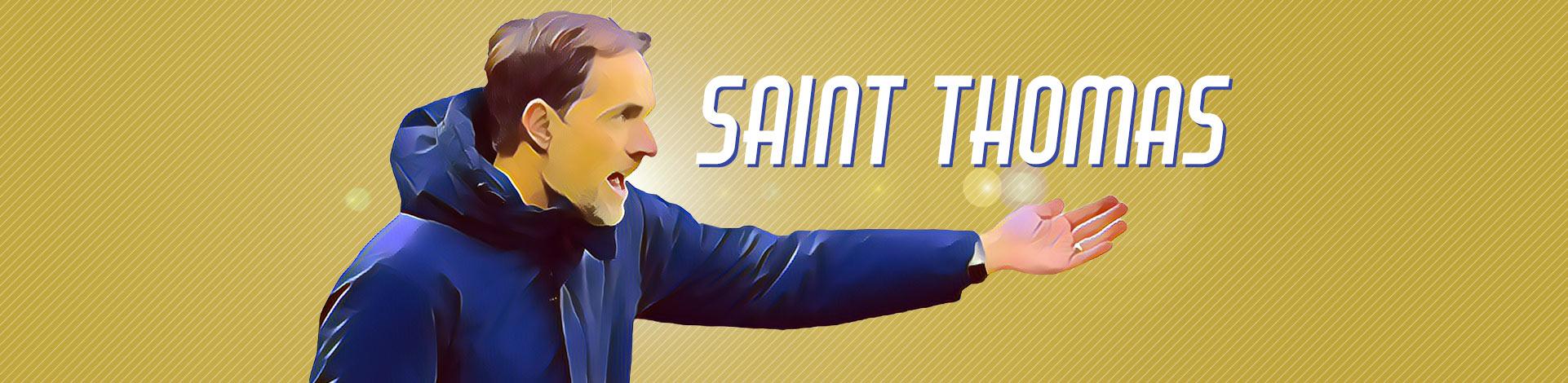 Saint Thomas Tuchel Virage