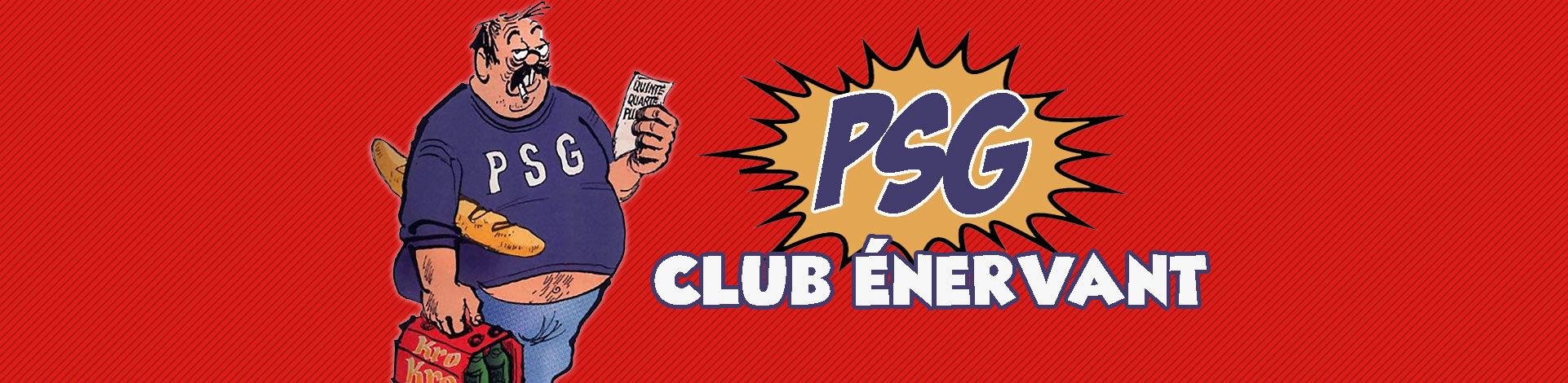 PSG club énervant Virage