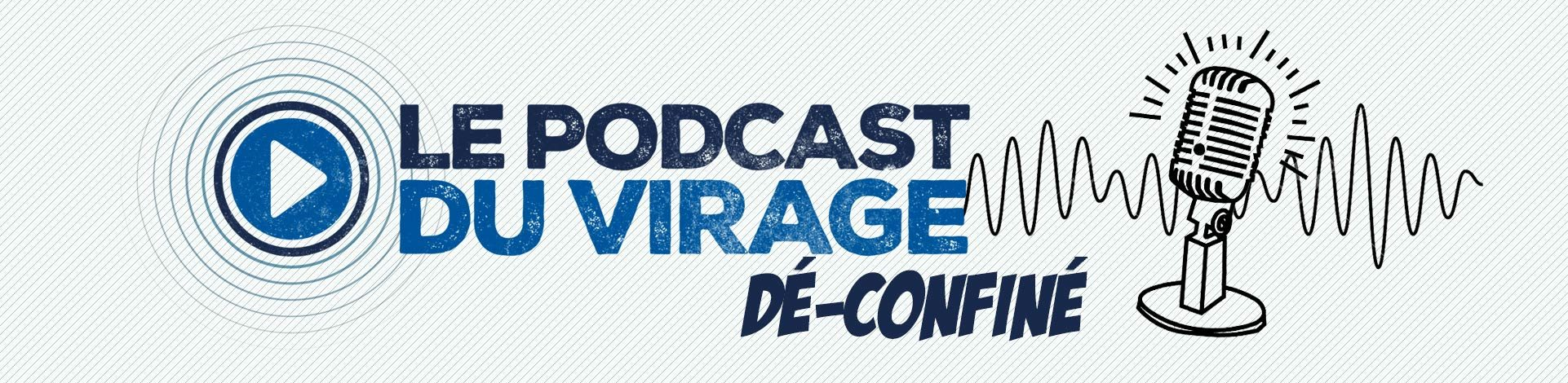 Le podcast du Virage #13