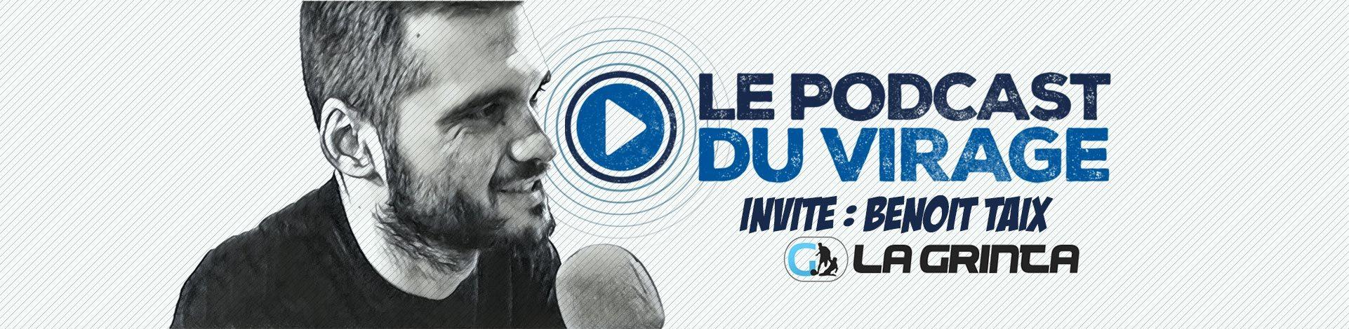 Benoit Taix Podcast Virage PSG